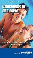 Attrezzatura > Carte topografiche / libri > Angolo dei libri >  Sportler Balneazione in Alto Adige