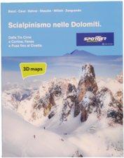 Attrezzatura > Carte topografiche / libri > Angolo dei libri >  Sportler Scialpinismo nelle Dolomiti